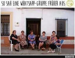 So Sah Eine Whatsapp Gruppe Früher Aus Lustige Bilder Sprüche