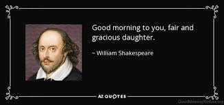 Shakespeare Good Morning Quotes Best of 24 Shakespeare Good Morning Quotes