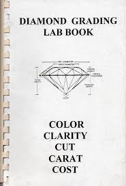 Diamond Grading Lab Book Color Clarity