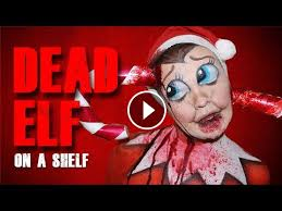 dead elf on a shelf makeup tutorial