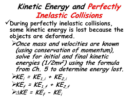 energy picture here 29 kinetic energy and perfectly inelastic collisions