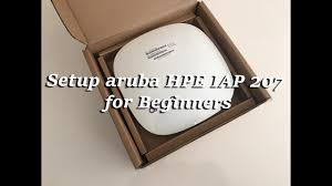 Full Video: Setting up <b>aruba HPE IAP</b> 207 Instant Access Point for ...
