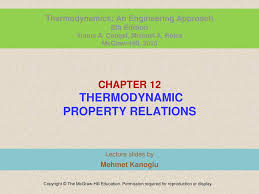 CHAPTER 12 THERMODYNAMIC PROPERTY RELATIONS - ppt video online download