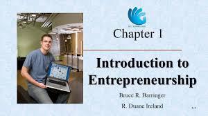 Introduction To Entrepreneurship Introduction To Entrepreneurship Entrepreneurship Chapter 1