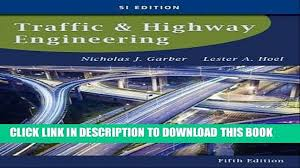 PDF] Traffic and Highway Engineering, SI Edition Full Colection ...