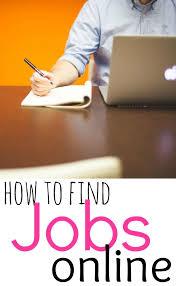 best jobs online ideas job finding how to a job online