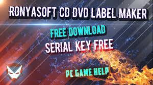 Ronyasoft Poster Designer Serial Ronyasoft Cd Dvd Label Maker Free Download And Serial Key