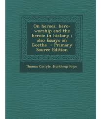 essays on heroes essays on heroes heroes essay examples good on heroes hero worship and the heroic in history also essays on on heroes hero worship