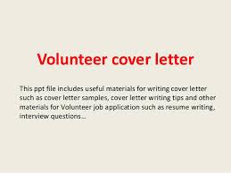 Volunteer Letter Samples Volunteer Cover Letter