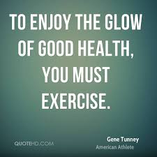 Health And Fitness Quotes Inspiration Gene Tunney Health Quotes QuoteHD