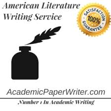 american literature writing assignment help american literature american literature writing service