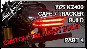 Diy Led Fog Lights Diy Led Tail Light Kz400 Tracker Build Part 4 Led Diy
