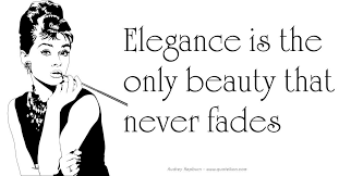 Beauty Never Fades Quotes Best Of Elegance Is The Only Beauty That Never Fades