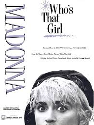 Whos That Girl Single Today In Madonna History