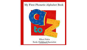 The official international phonetic alphabet, and its organization in a chart, is maintained by the association. My First Phonetic Alphabet Book Pakis Elleni Bagawde Leena 9780578670669 Amazon Com Books