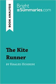 com the kite runner by khaled hosseini book analysis  the kite runner by khaled hosseini book analysis detailed summary analysis and reading guide