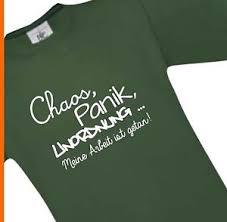 T Shirt Lustige Sprüche Chaos Panik Unordnung Meine Arbeit S