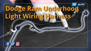 how to replace underhood light wiring harness 98 10 dodge ram how to replace underhood light wiring harness 98 10 dodge ram