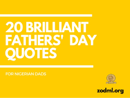 Fathers Day Quotes Adorable 48 Brilliant Fathers' Day Quotes For Nigerian Dads