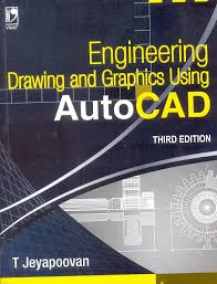 engineering drawing and graphics using autocad 3 e