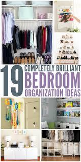 Organization For Bedroom 19 Bedroom Organization Ideas