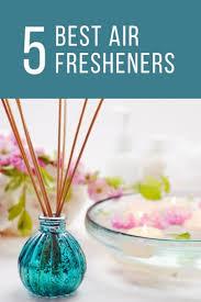 The 5 Best Air Fresheners