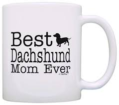 dog lover gifts best dachshund mom ever pet owner rescue gift coffee mug tea cup white