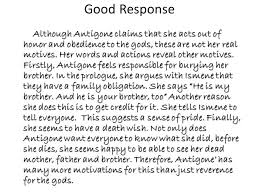 responding to short essay questions ppt video online  7 good response although antigone
