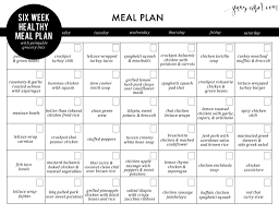 Week Meal Plans Six Week Healthy Meal Plan With Free Printable Grocery Lists