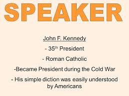 the jfk inaugural address ppt video online  speaker john f kennedy 35th president r catholic