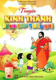 Truyện Kinh Thánh Dành Cho Thiếu Nhi Ebook PDF/EPUB/PRC/MOBI