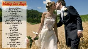 top 30 beautiful wedding songs all time romantic love songs Wedding Songs From The 80s top 30 beautiful wedding songs all time romantic love songs english 80's & 90's wedding songs from the 80s and 90s