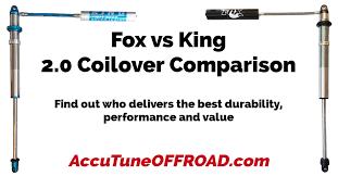 Rc Shock Oil Comparison Chart Fox Vs King 2 0 Coilover Comparison Accutune Off Road