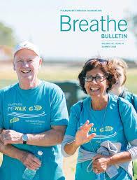 Breathe Bulletin Summer 2018 by Pulmonary Fibrosis Foundation - issuu