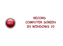 How To Record Computer Screen Windows 10 Record Computer Screen In Windows 10 Techieswag