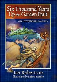Six Thousand Years Up the Garden Path by Ian Robertson   Paperback   Barnes  & Noble®
