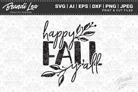 Happy Fall Y All Svg Cut Files Graphic By Brandileadesigns Creative Fabrica