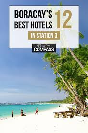 boracay s 12 best station 3 hotels from luxury to budget