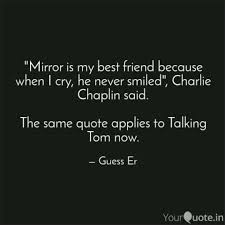 Best Friend Quotes Classy Mirror Is My Best Friend Quotes Writings By Sricharan R