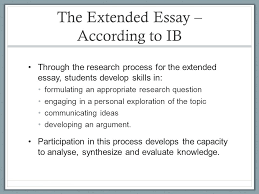 the extended essay agenda rest of the week intro to extended  the extended essay according to ib through the research process for the extended essay