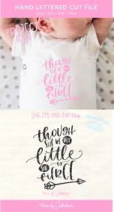 This Cute Baby Girl Svg File Featuring Svg Quote Though She Be But