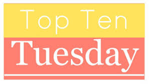 The Broke and the Bookish : · Top Ten Tuesday via Relatably.com
