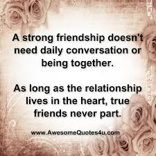 Quotes About Strong Friendship Cool Awesome Quotes A Strong Friendship