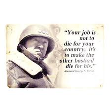 US WW40 VINTAGE Metal Sign General George S Patton Quote 4040 Custom General Patton Quotes
