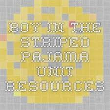 ks english teaching resources the boy in the striped pyjamas boy in the striped pajama unit resources