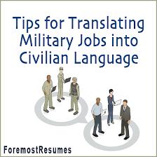 Tips For Translating Military Skills To Civilian Resume Language