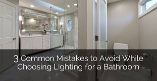 choosing lighting. 3 Common Mistakes To Avoid While Choosing Lighting For A Bathroom   Home Remodeling Contractors Sebring Design Build R