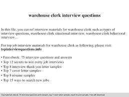 warehouse clerk interview questions warehouse clerk cover letter
