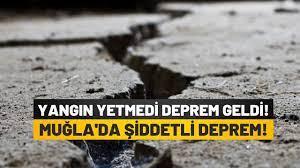 Yangından sonra bir de deprem: Muğla'da 5.5 şiddetinde büyük deprem!
