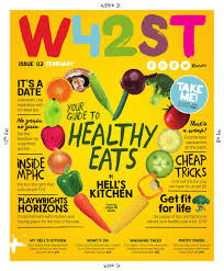 W42ST Magazine Issue 3 Your Guide to Healthy Eats in Hell s.